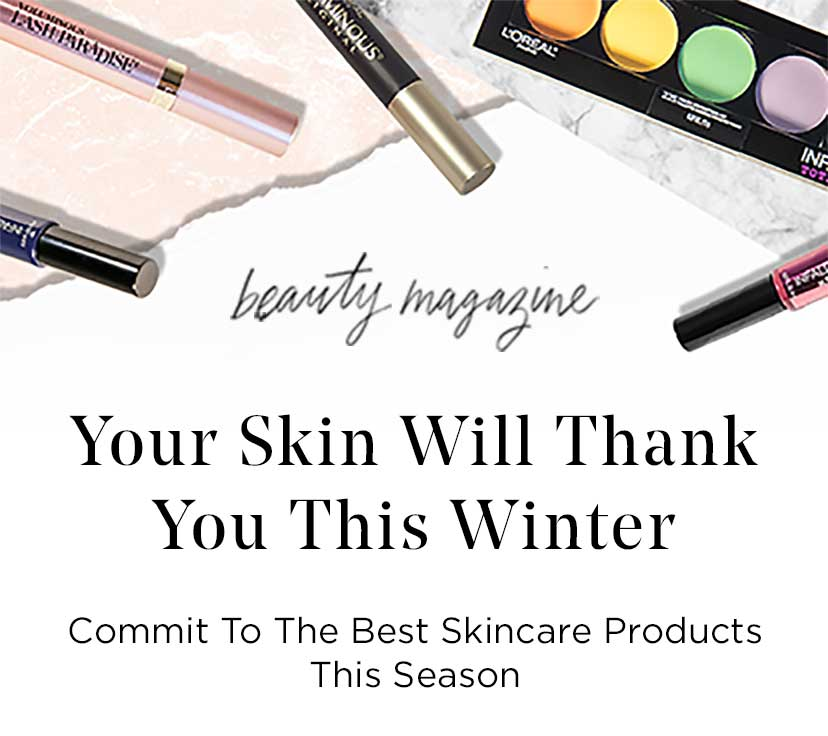 beauty magazine - Your Skin Will Thank You This Winter- Commit To The Best Skincare Products This Season